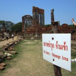 Ayutthaya's treasured temples were affected by the 2011 floods, so the authorities have marked some areas off limits. Not that anyone cares.